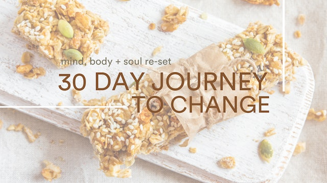 30 Day Journey To Change: Fitness & Nutrition Plan