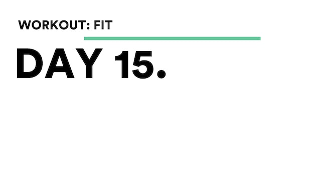 Day 15 - Workout: FIT With Brooke (weights)
