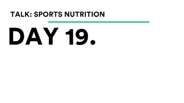 Day 19 - Talk: Sports Nutrition