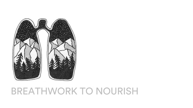 Breathwork to nourish (part 1)