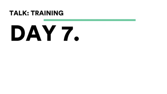Day 7 - Talk: Training