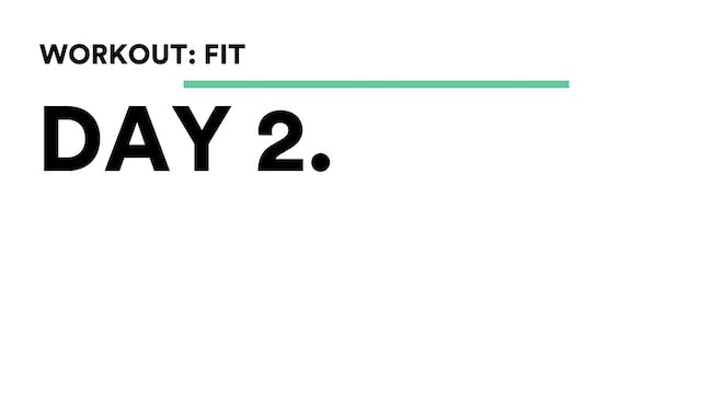 Day 2 - Workout: FIT Tutorial With Br...