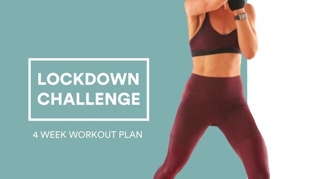 4 WEEK LOCKDOWN CHALLENGE