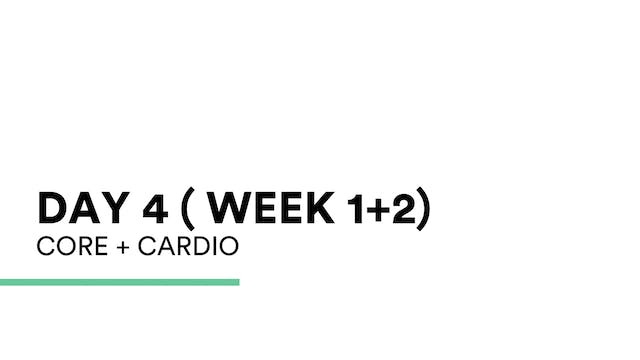 Core + Cardio (week 1+2 | Day 4)