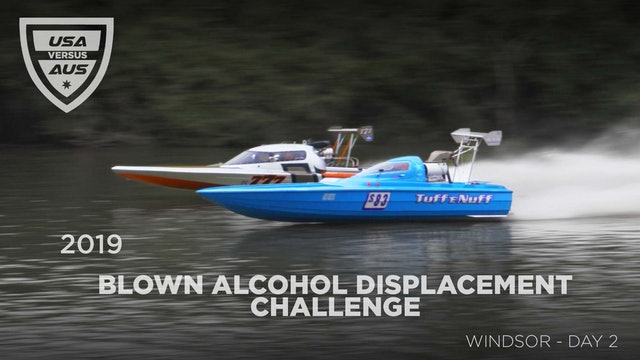 2019 USA v AUSTRALIA BLOWN ALCOHOL POWERBOAT CHALLENGE WINDSOR Day 2