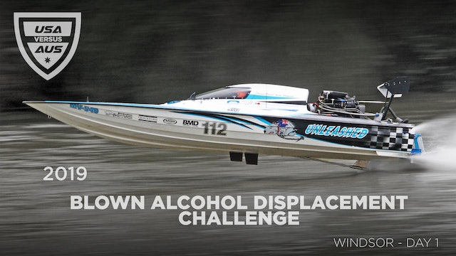 2019 USA v AUSTRALIA BLOWN ALCOHOL POWERBOAT CHALLENGE WINDSOR Day 1