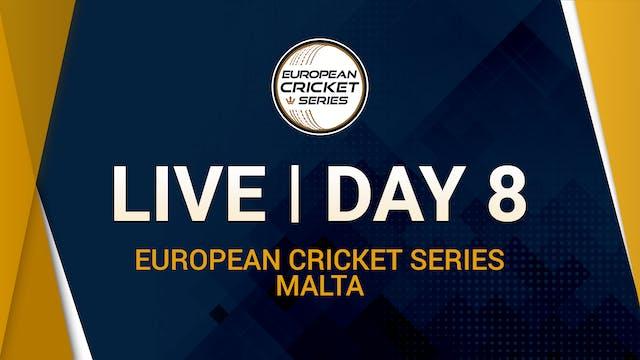 European Cricket Series Malta Day 8
