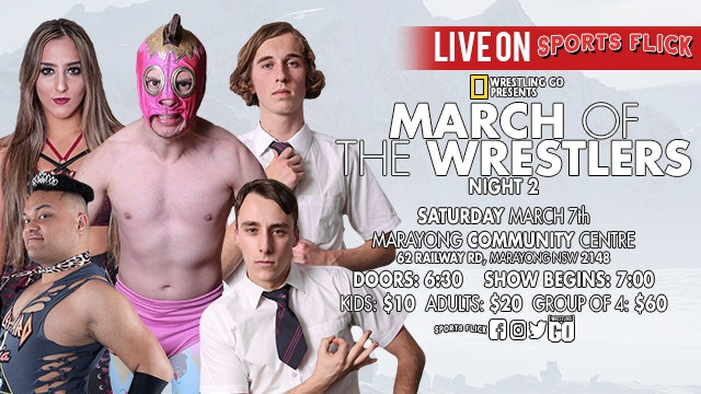 Wrestling GO: March Of The Wrestlers Night 2