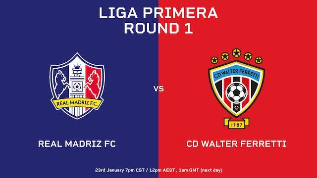 ESP | Liga Primera R1: Real Madriz FC...
