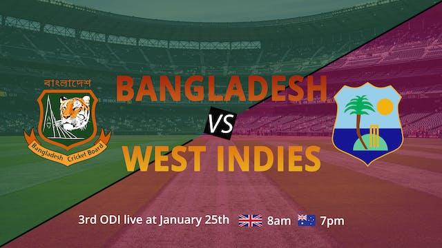 Bangladesh & West Indies - 3rd ODI