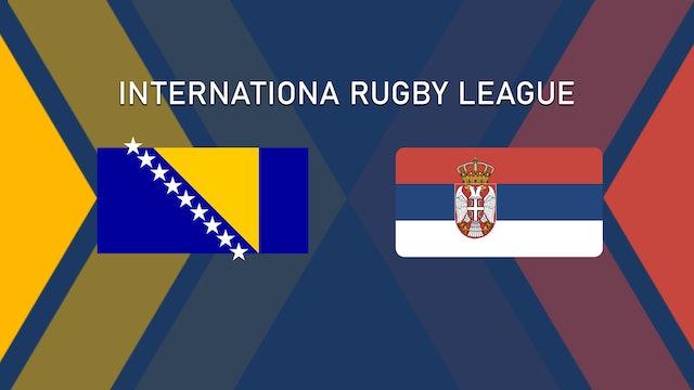 Bosnia & Herzegovina vs Serbia   International Rugby League