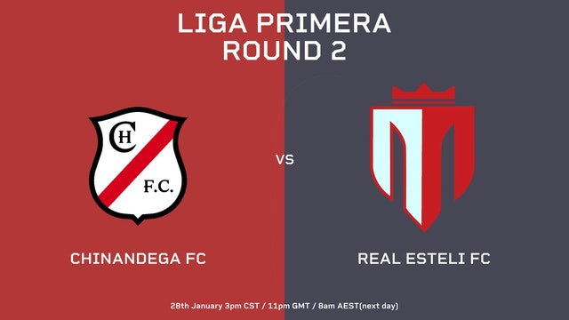 Chinandega FC vs Real Estelí FC   Round 2