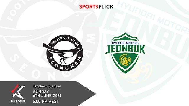 Seongnam v Jeonbuk | Round 15