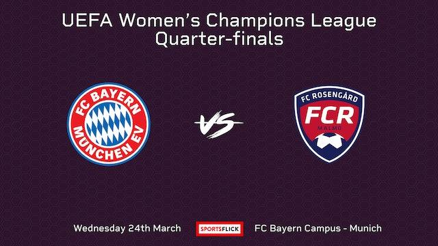 Mini-Match | Bayern Munich v Rosengard | Quarter-finals
