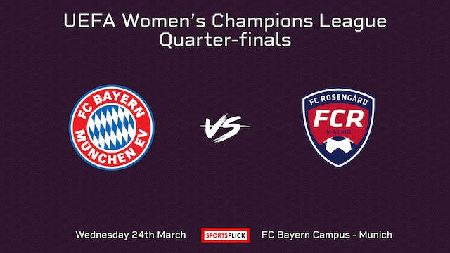 Mini-Match | UWCL | Bayern Munich v R...