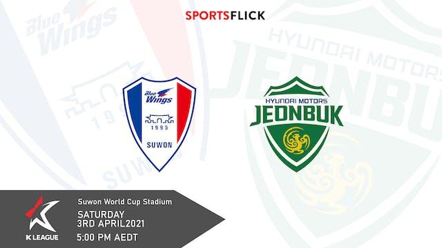 Suwon - Jeonbuk | Round 7