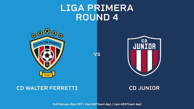 ESP | Liga Primera R4: CD Walter Ferretti vs CD Júnior