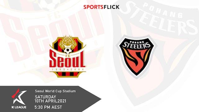 Seoul v Pohang | Round 9