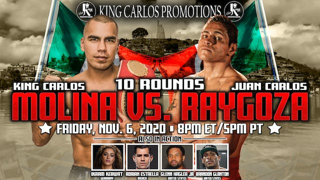 King Carlos Promotion - Molina vs Raygoza