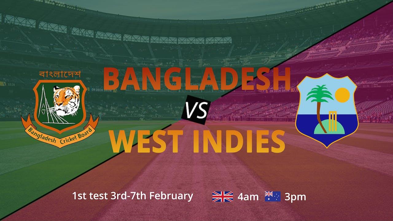 Bangladesh & West Indies - First Test