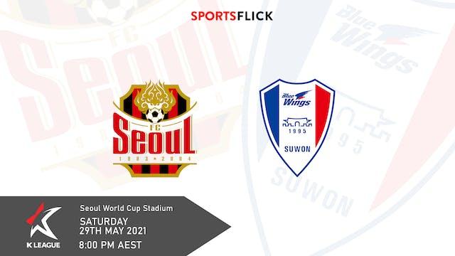 Seoul vs Suwon | Round 19