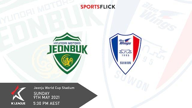 Jeonbuk - Suwon Bluewings | Round 14