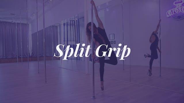 Split Grip