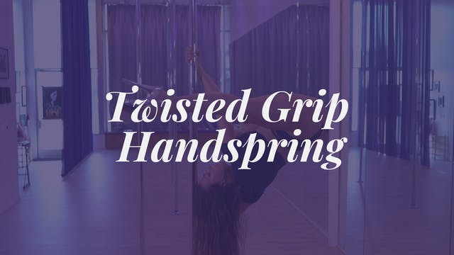 Twisted Grip Handspring