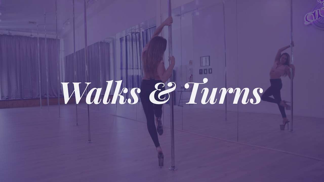Walks & Turns