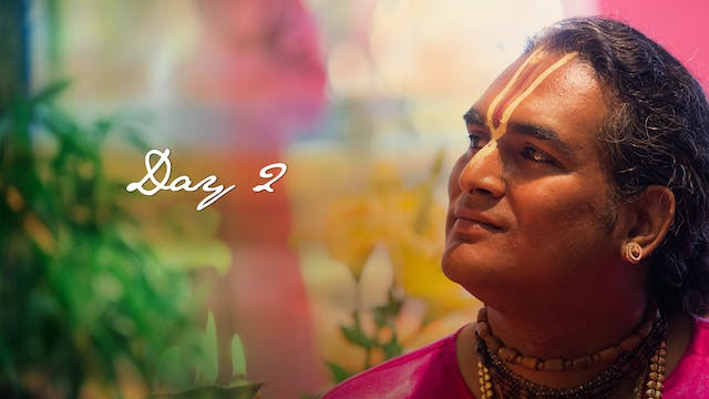 DAY 2 - The Essence of Shreemad Bhagavatam