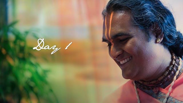 DAY 1 - The Essence of Shreemad Bhagavatam