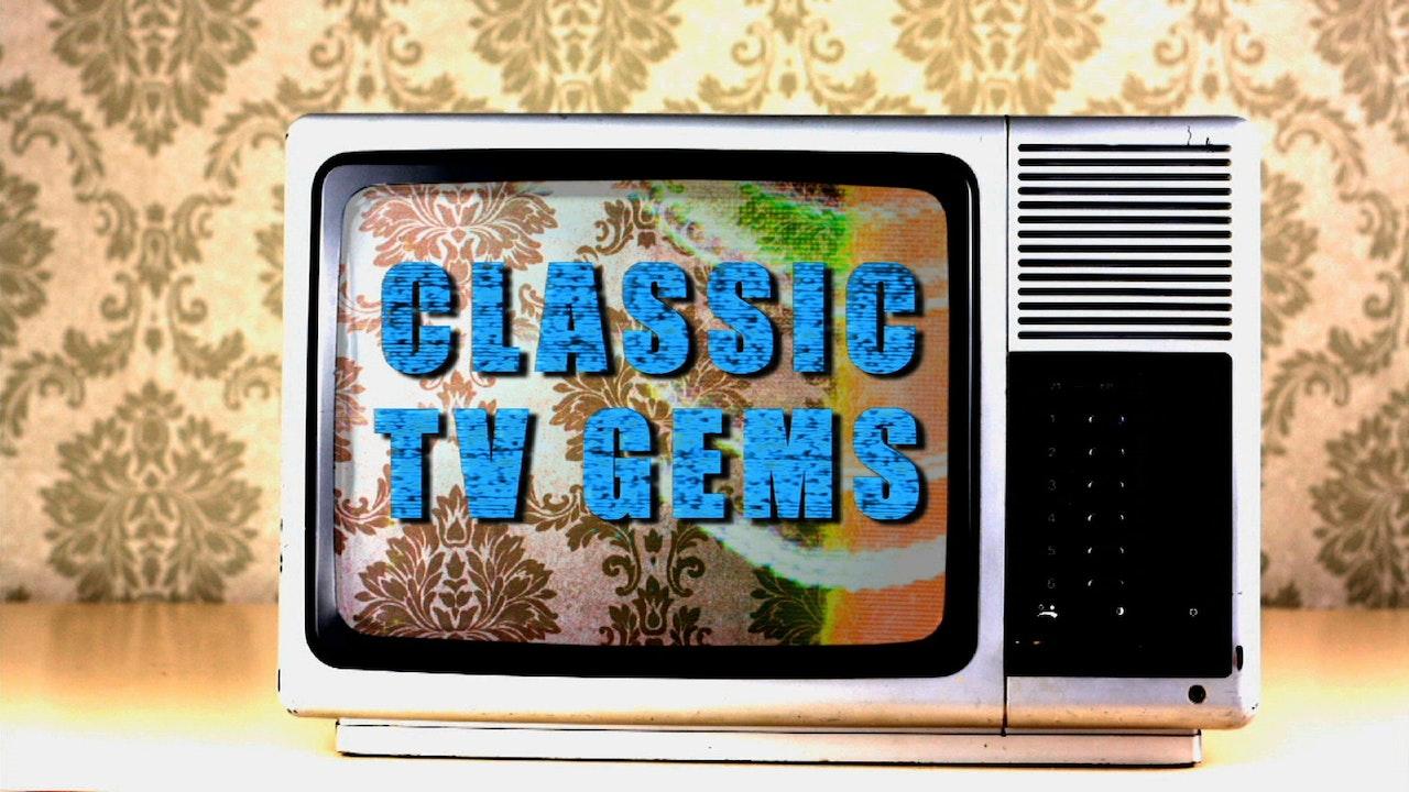 Classic TV Gems
