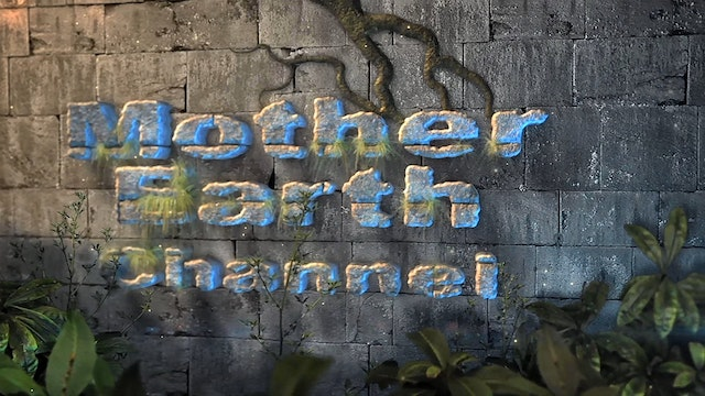 Mother Earth Channel