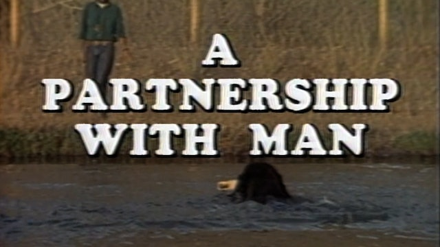 A Partnership with Man