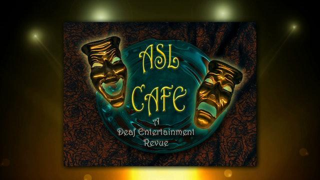 ASL Cafe