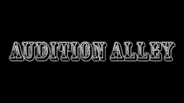 Audition Alley