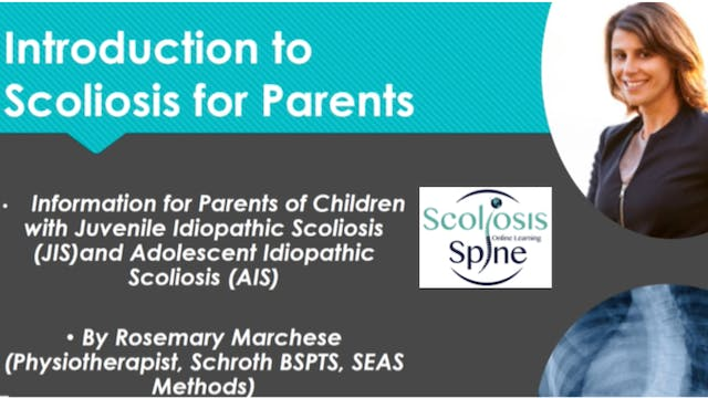 Scoliosis and Spine Online Learning: Intro to Scoliosis for Parents