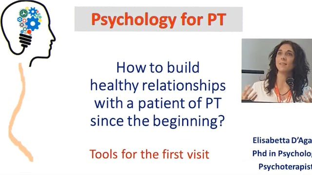 How to build healthy relationships with a PT patient? by Dr. Elisabetta D'Agata