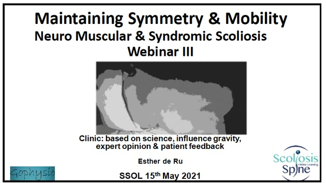 Neuromuscular Scoliosis Part3 with Esther de Ru,PT