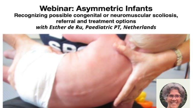 Asymmetric Infants w/ Esther de Ru, Paediatric PT