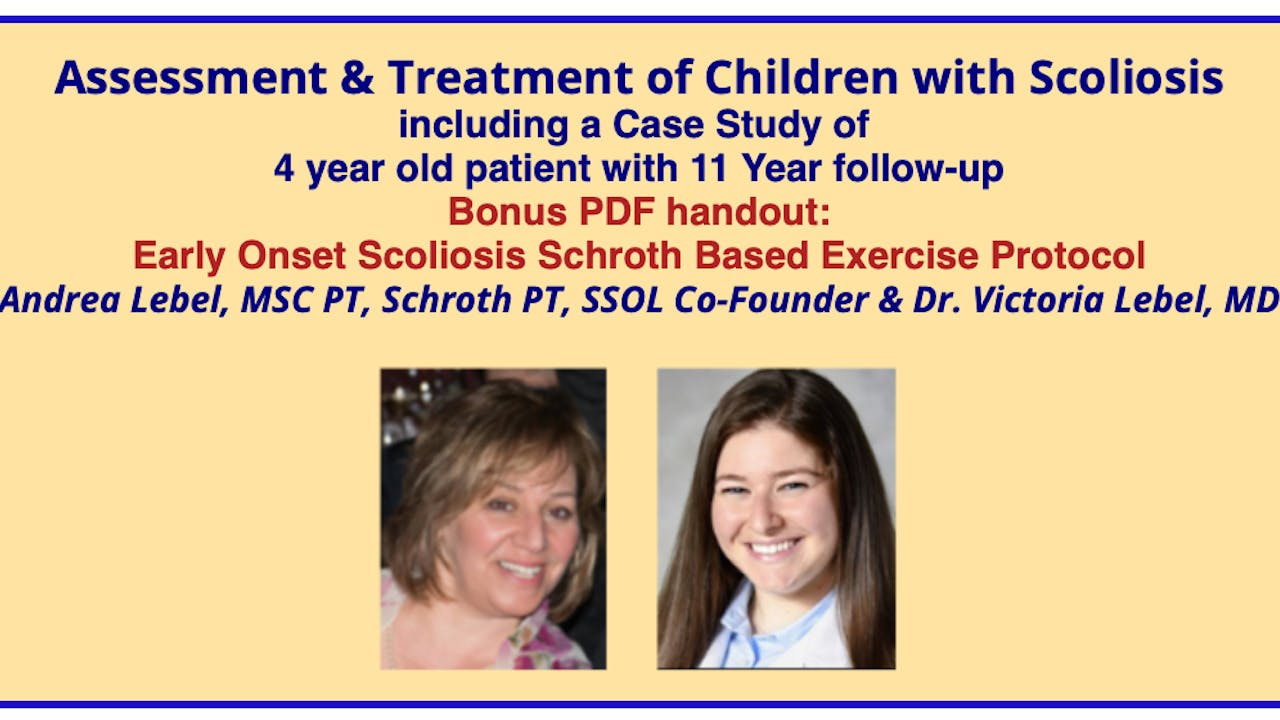 Assessment & Treatment of Children with Scoliosis