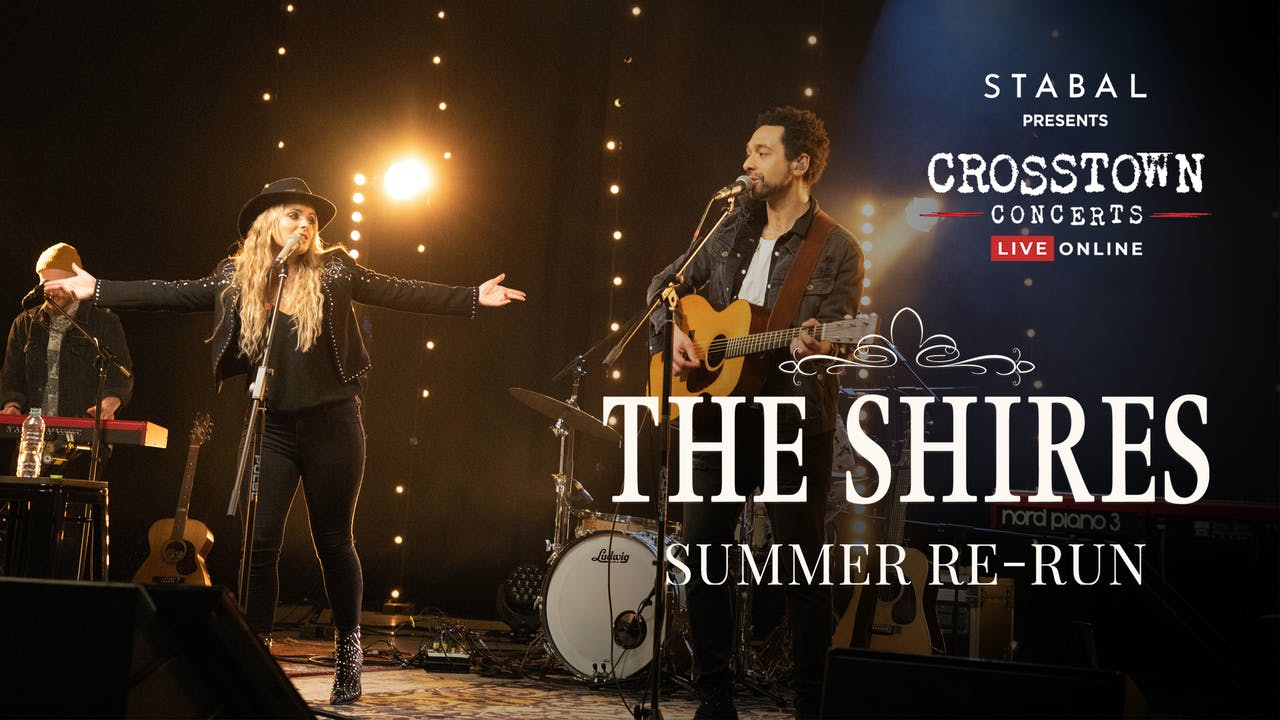 The Shires - Summer Re-run - Live Online