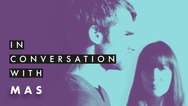 Mas | Stabal Talk | Interview