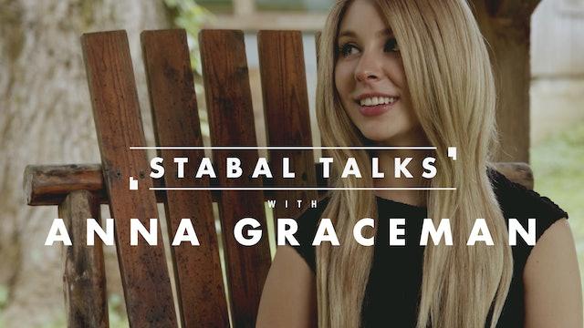 Anna Graceman   Stabal Talk   Interview