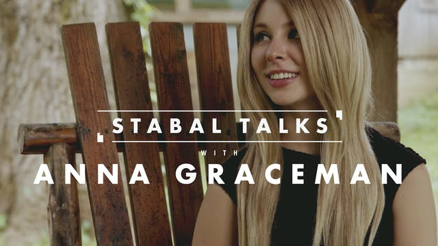 Stabal Talks with Anna Graceman