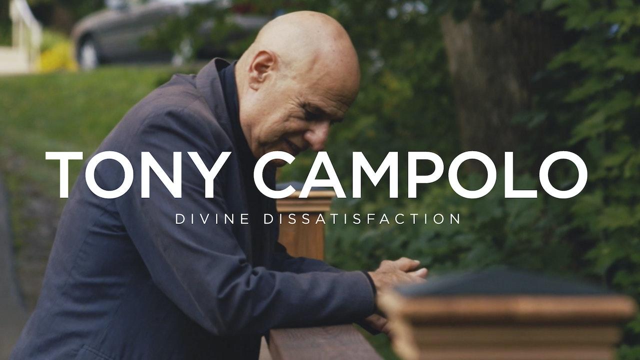 Tony Campolo: Divine Dissatisfaction