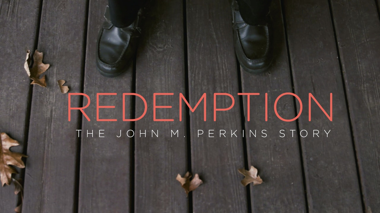 Redemption: The John M. Perkins Story
