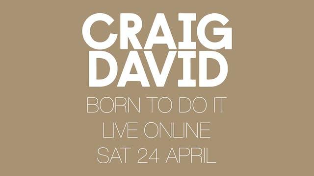 Craig David 'Born To Do It' - Live Online