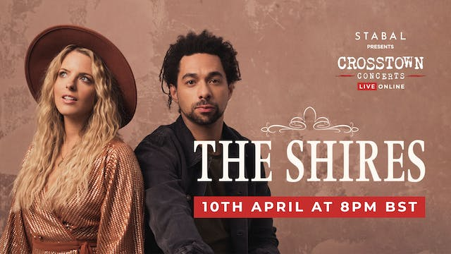 Stabal Presents: The Shires - Live Online
