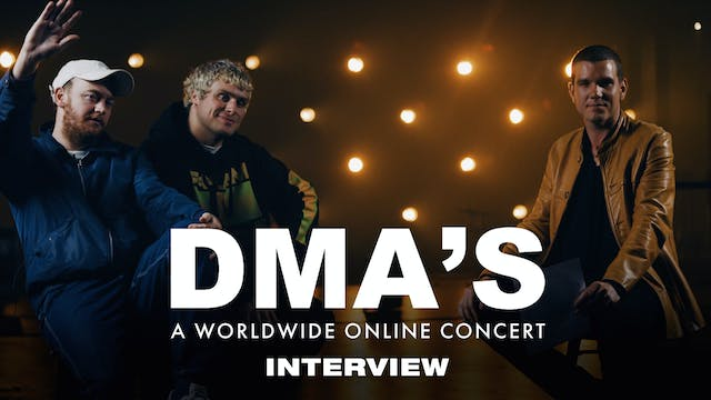 DMA'S - Interview
